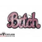 Bitch Belt Buckle